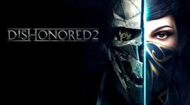 Prueba Dishonored 2 gratis a partir del 6 de abril en Xbox One